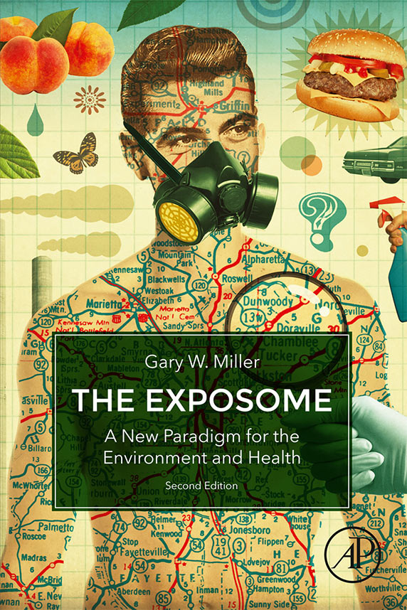 cover of The Exposome, A New Paradigm for the Environment and Health by Gary W. Miller
